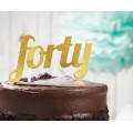 'Forty' Gold Glitter Cake Topper