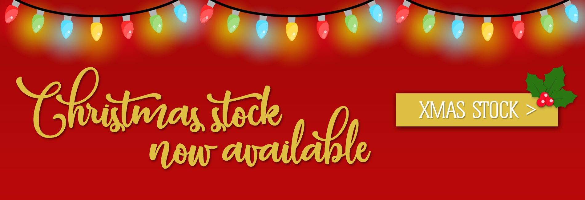 Christmas Stock Now Available